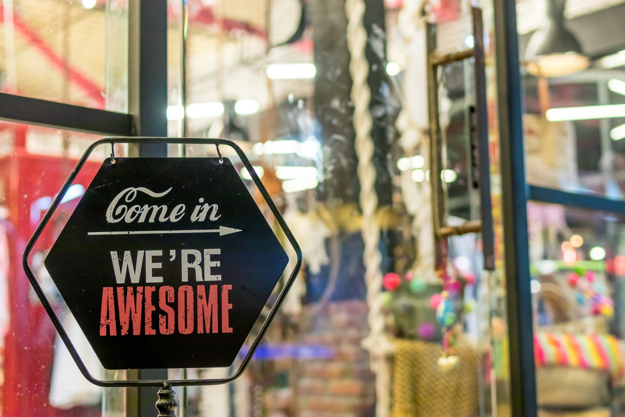 Come In... We're Awesome - Local Store